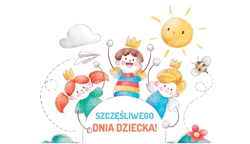 Dzień Dziecka! Życzenia :)