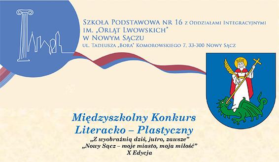 """Międzyszkolny Konkurs Literacko – Plastyczny """"Z wyobraźnią dziś, jutro, zawsze"""" """"Nowy Sącz – moje miasto, moja miłość"""" X Edycja"""